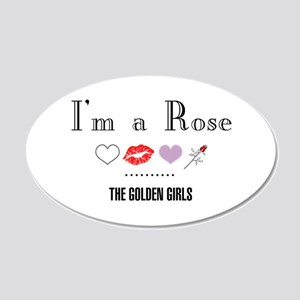 I'm A Rose 20x12 Oval Wall Decal