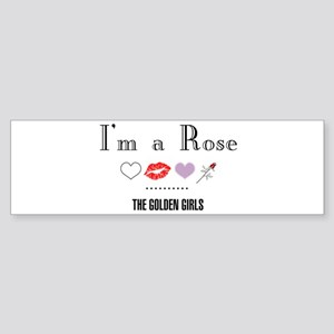 I'm A Rose Sticker (Bumper)