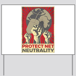 Protect Net Neutrality Yard Sign