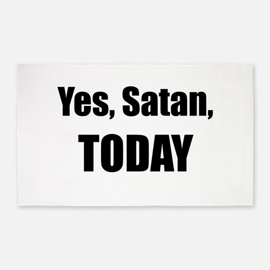 Yes, Satan, TODAY Area Rug