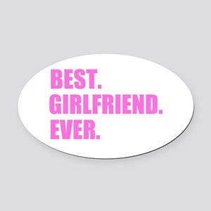 Pink Best Girlfriend Ever Oval Car Magnet