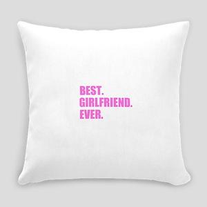 Pink Best Girlfriend Ever Everyday Pillow