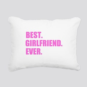Pink Best Girlfriend Ever Rectangular Canvas Pillo