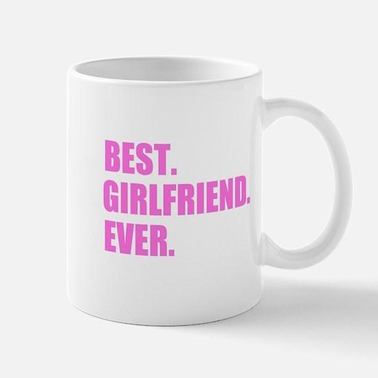 Pink Best Girlfriend Ever Mugs