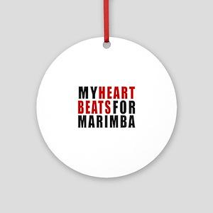 My Heart Beats For Marimba Round Ornament