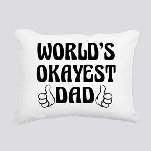 World's Okayest Dad Rectangular Canvas Pillow
