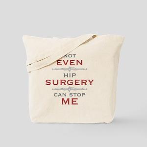 Hip Surgery Humor Tote Bag