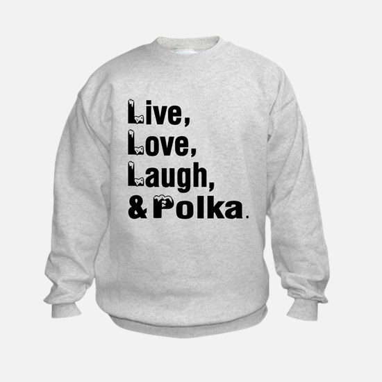 Live Love Polka Dance Designs Sweatshirt