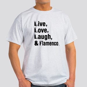 Live Love Flamenco Dance Designs Light T-Shirt