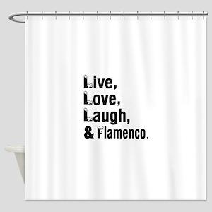 Live Love Flamenco Dance Designs Shower Curtain