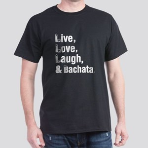 Live Love Bachata Dance Designs Dark T-Shirt