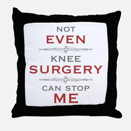 Knee Surgery Humor Throw Pillow