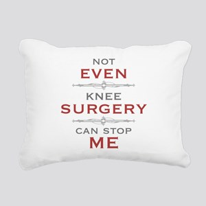 Knee Surgery Humor Rectangular Canvas Pillow