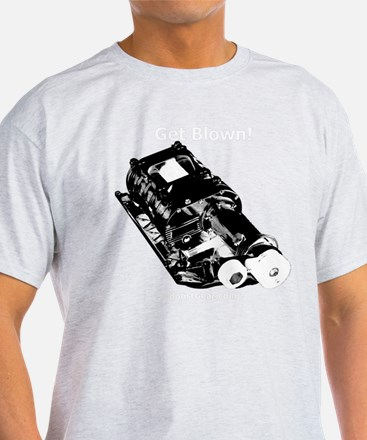 Get Blown - Supercharger - T-Shirt