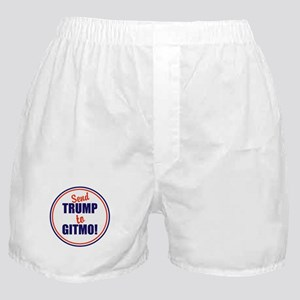 Send Trump to Gitmo Boxer Shorts