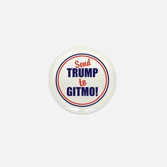Send Trump to Gitmo Mini Button