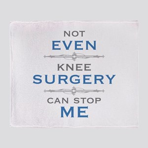 Knee Surgery Humor Throw Blanket
