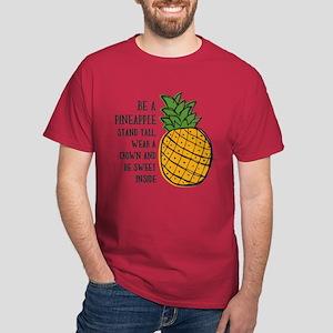 Be A Pineapple Dark T-Shirt