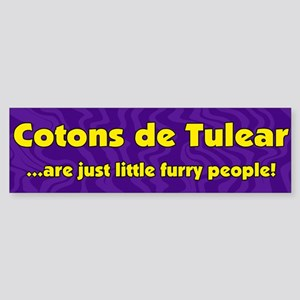 Furry People Coton de Tulear Bumper Sticker