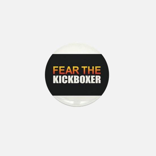 Fear the Kickboxer Mini Button