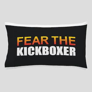 Fear the Kickboxer Pillow Case