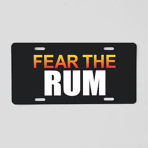 Fear the Rum Aluminum License Plate
