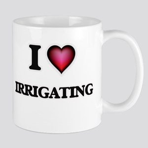 I Love Irrigating Mugs
