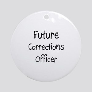 Future Corrections Officer Ornament (Round)