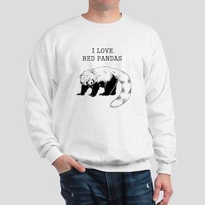 I Love Red Pandas Sweatshirt