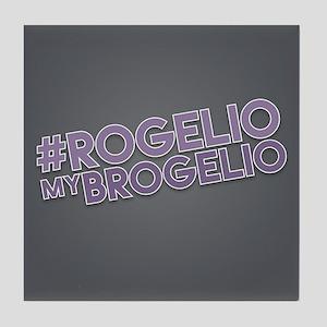 Rogelio My Brogelio Tile Coaster