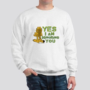 Ignoring you Garfield Sweatshirt
