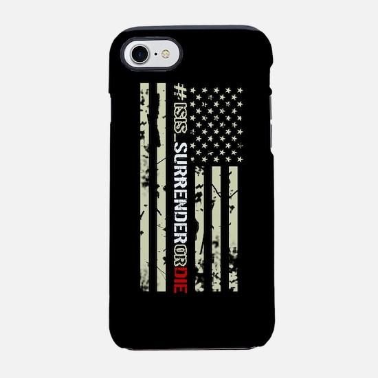 #ISIS_SurrenderOrDie iPhone 8/7 Tough Case
