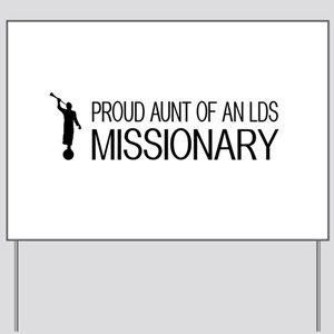 LDS: Proud Missionary Aunt (White) Yard Sign