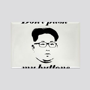 Don't Push My Buttons - Kim Jong Un Magnets