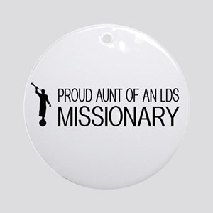 LDS: Proud Missionary Aunt (White) Round Ornament