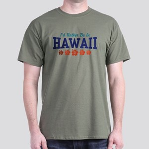 I'd Rather Be In Hawaii T-Shirt