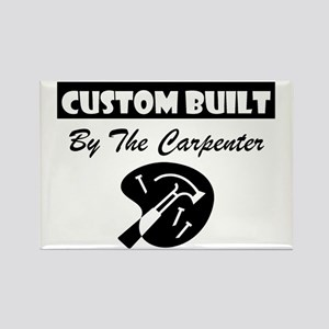 Custom Built By The Carpenter Rectangle Magnet