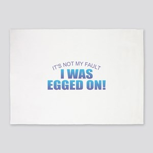 I Was Egged On 5'x7'Area Rug