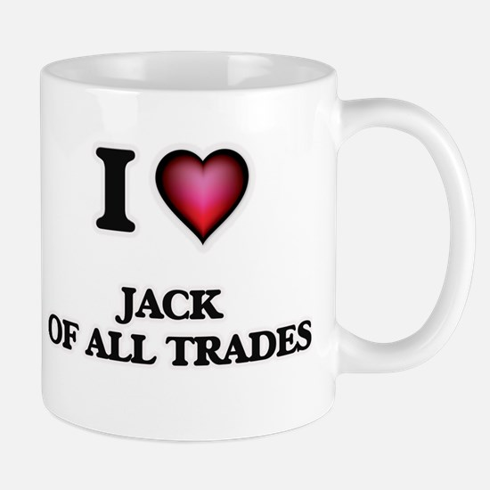 I Love Jack Of All Trades Mugs