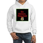 No Battery Required Hooded Sweatshirt