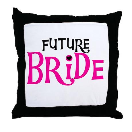 Future Bride Hot Pink Throw Pillow