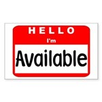 Hello I'm Available Rectangle Sticker
