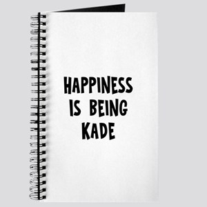 Happiness is being Kade Journal