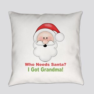 Santa I Got Grandma Everyday Pillow