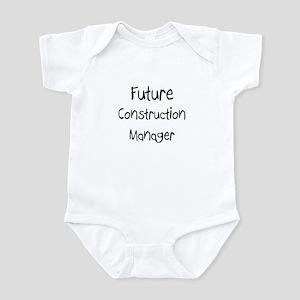 Future Construction Manager Infant Bodysuit