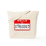 Hello I'm Stressed Tote Bag