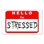 Hello I'm Stressed Rectangle Sticker