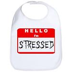 Hello I'm Stressed Bib