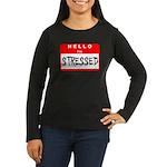 Hello I'm Stressed Women's Long Sleeve Dark T-Shir