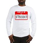 Hello I'm Stressed Long Sleeve T-Shirt